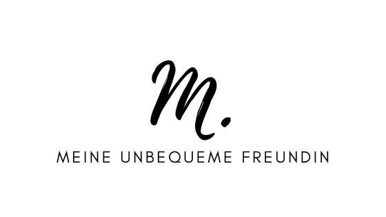 M. – Meine unbequeme Freundin