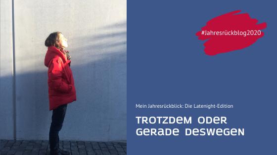 Der #Jahresrückblog2020 – Latenight Edition